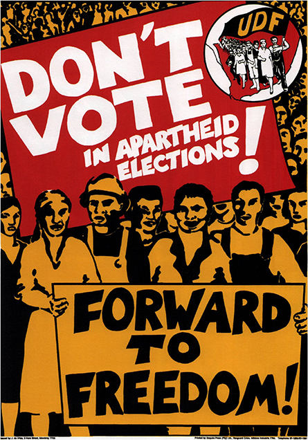A 1984 United Democratic Front poster calling on white, coloured and Indian South Africans to boycott separately organised apartheid elections.